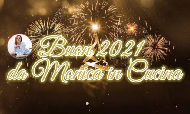 BUON 2021 DA MONICA IN CUCINA!
